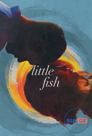 Little Fish / პატარა თევზი / patara tevzi