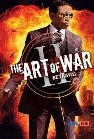 The Art of War II: Betrayal / ომის ხელოვნება 2: ღალატი / omis xelovneba 2 galati