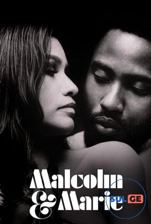 Malcolm & Marie / მალკომი და მარი / malkomi da mari