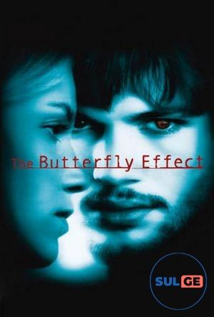 The Butterfly Effect / პეპლის ეფექტი / peplis efeqti