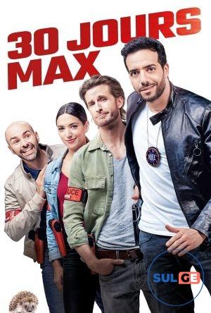 30 Jours Max / მაქსიმუმ 30 დღე / maqsimum 30 dge