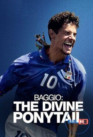 Baggio: The Divine Ponytail / ბაჯო: ღვთაებრივი ცხენისკუდა / bajo gvtaebrivi cxeniskuda