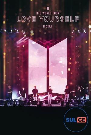 BTS World Tour: Love Yourself in Seoul / BTS მსოფლიო ტურნე: შეიყვარე თავი სეულში / bts msoflio turne sheiyvare tavi seulshi