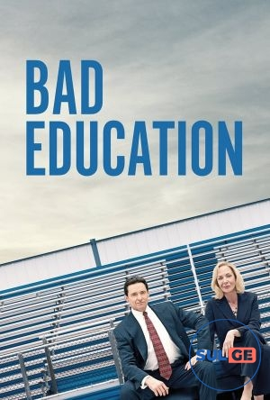 Bad Education / ცუდი განათლება / cudi ganatleba