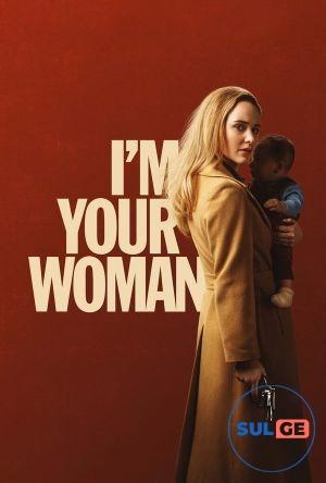 I'm Your Woman / მე შენი ქალი ვარ / me sheni qali var