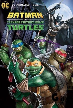 Batman vs. Teenage Mutant Ninja Turtles / ბეტმენი თინეიჯერი მუტანტი კუ-ნინძების წინააღმდეგ / betmeni tineijeri mutanti ku-nindzebis winaagmdeg