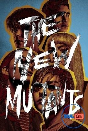 The New Mutants / ახალი მუტანტები / axali mutantebi