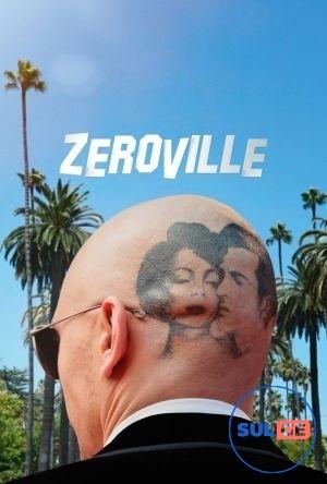 Zeroville / ზეროვილი / zerovili
