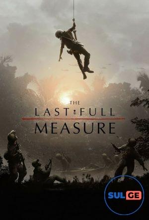 The Last Full Measure / ბოლო ღონისძიება / bolo gonisdzieba