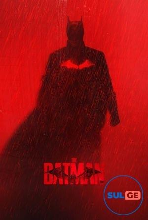 The Batman / ბეტმენი / betmeni