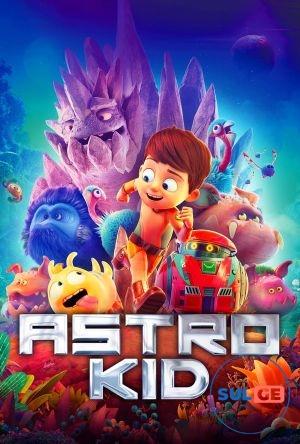 Astro Kid / ასტრო ბიჭუნა / astro bichuna