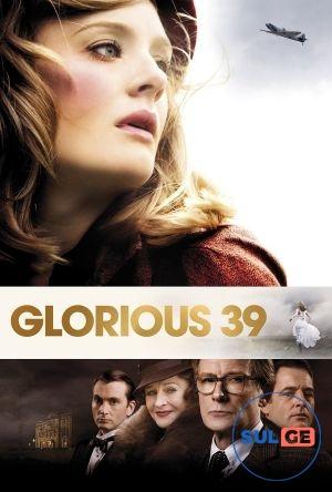 Glorious 39 / დიდებული 39 / didebuli 39