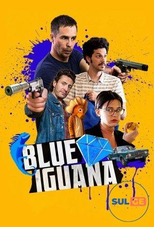 Blue Iguana / ლურჯი იგუანა / lurji iguana
